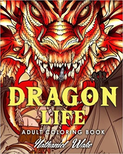 This Is A Revised Version Of The Nathaniel Wake Dragon Life Coloring Book From What I Understand Original May Have Included