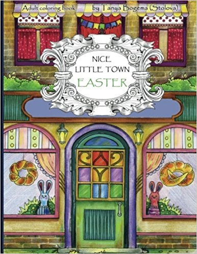 In This Coloring Book It Is Easter And Springtime One Of The Nice Little Towns